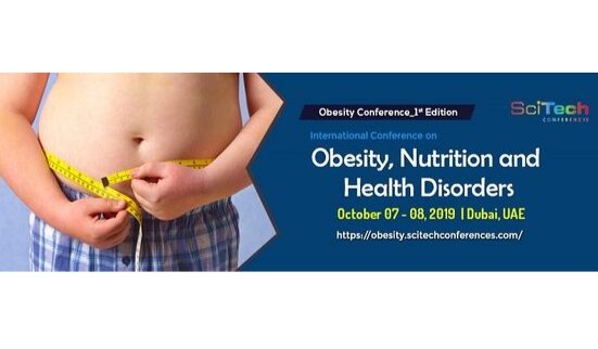 Global Conference on Obesity, Nutrition and Health Disorders (7th Oct, 2019)